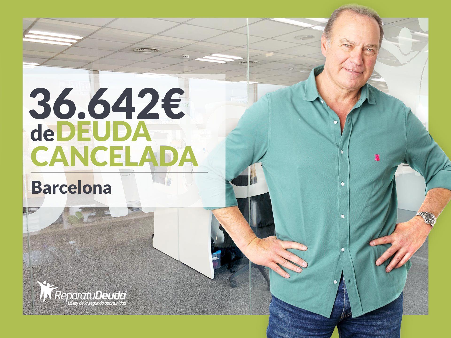 Repara tu Deuda cancela 36.642? en Barcelona con la Ley de la Segunda Oportunidad