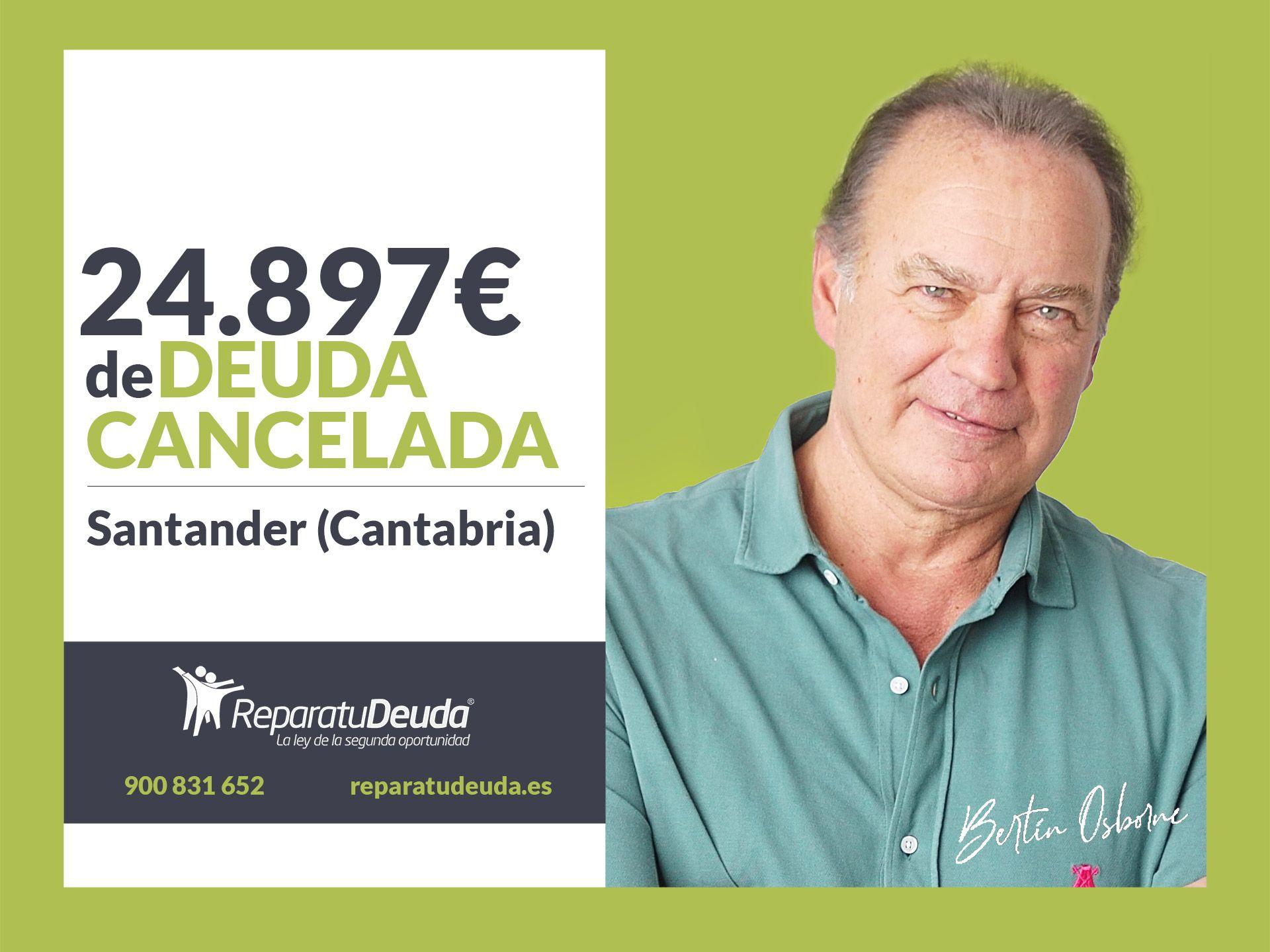 Repara tu Deuda Abogados cancela 24.897? en Santander (Cantabria) con la Ley de Segunda Oportunidad