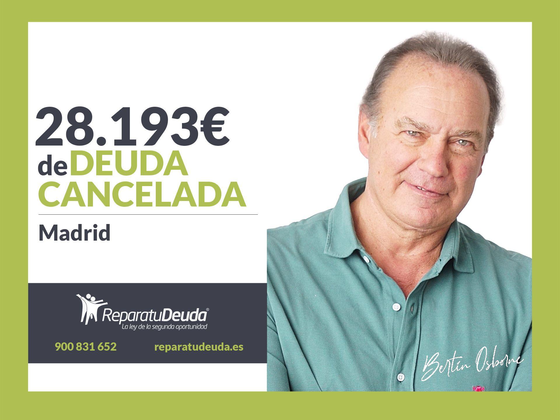 Repara tu Deuda Abogados cancela 28.193 ? en Madrid con la Ley de Segunda Oportunidad